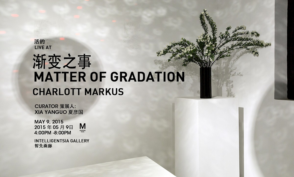 Poster and invite to the first edition of Matter of Gradation. Solo exhibition at Intelligentsia Gallery in Beijing